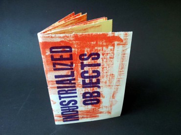 Industrialized Objects: latest Chap Book by Theresa Easton £10.57 (inc P&P)